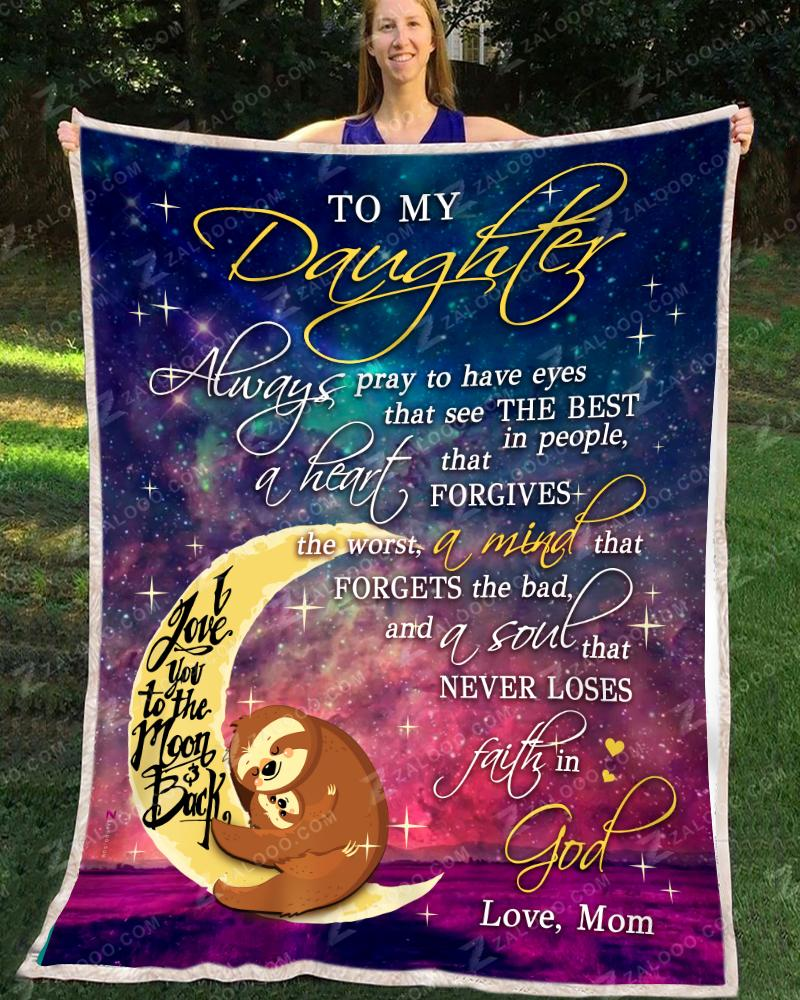 SLOTH - Daughter Mom - Always Pray Quilt Blanket EP2181