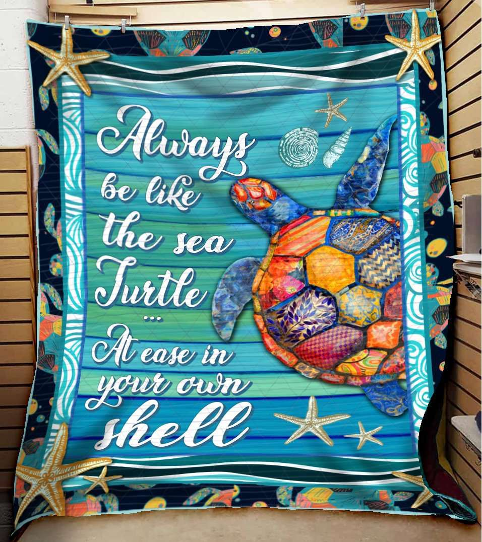 TURTLE - Always be like the sea turtle Quilt Blanket EP2046