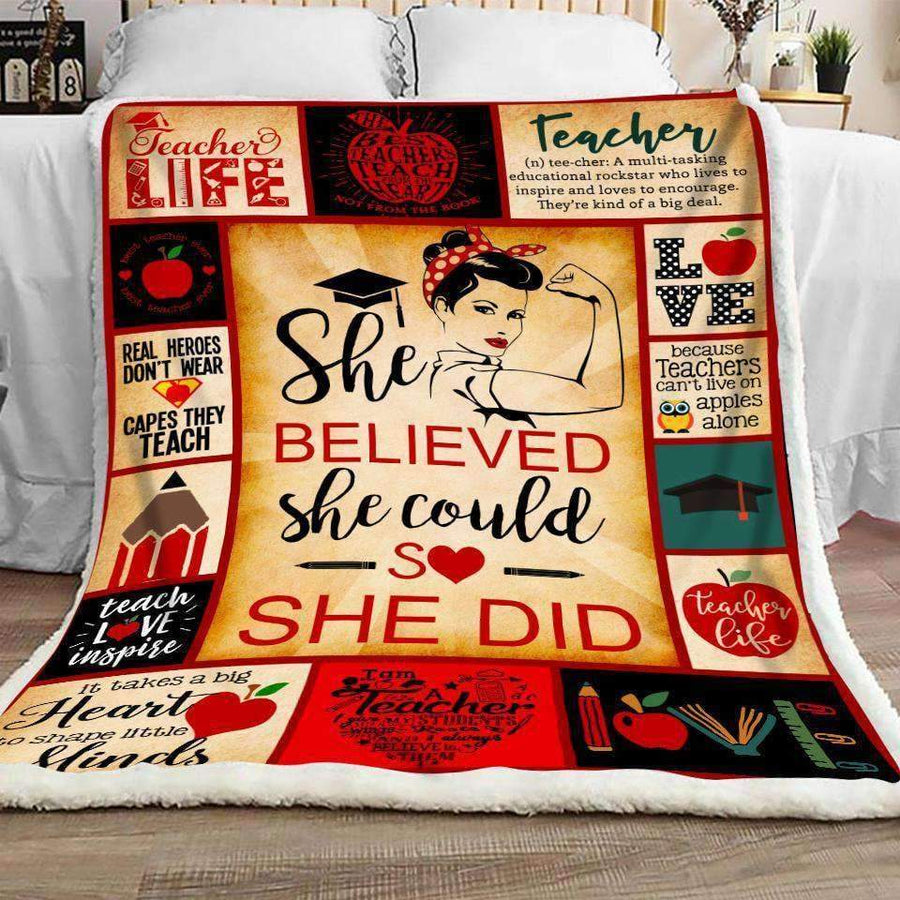 TEACHER - She believed she could so she did Quilt Blanket EP2382