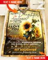 Custom Sunflower For Daughter From Mom - Life gave me the gift of you - 2