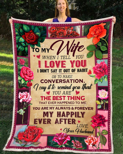 To my Wife - When I tell you I love you - 1