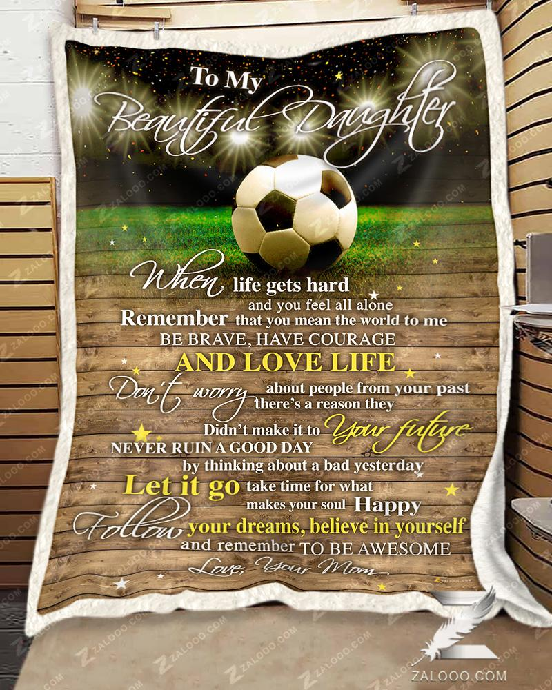 Custom Birthday Gift - SOCCER - Daughter Mom - Remember To Be Awesome - 1