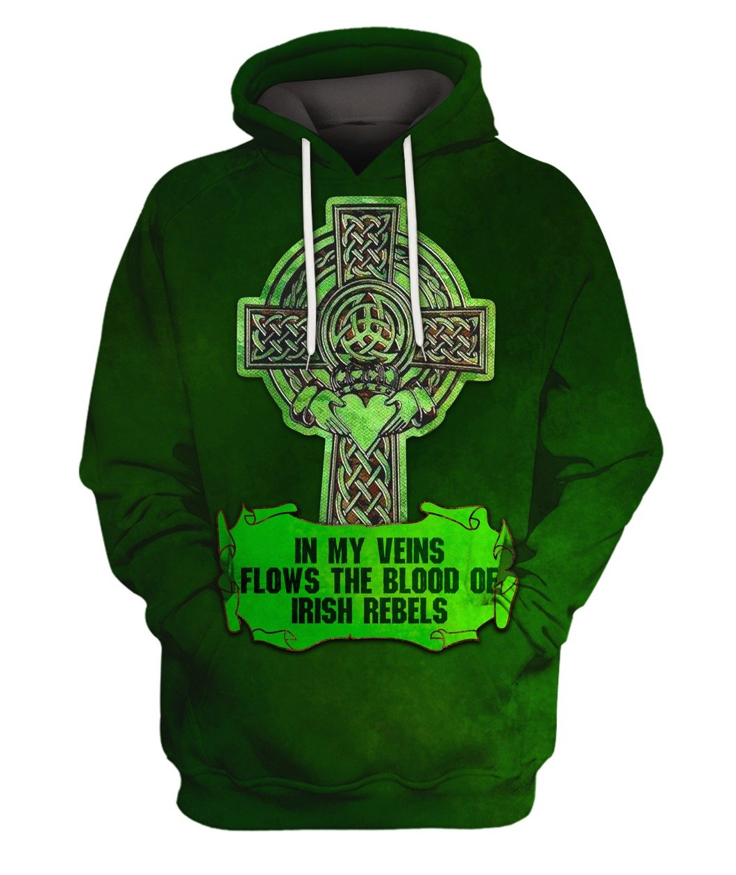 In My Veins Flows The Blood Of Irish Rebels 3D All Over Print PF341