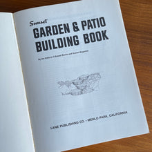 Load image into Gallery viewer, Sunset Garden and Patio Building Book (1969)