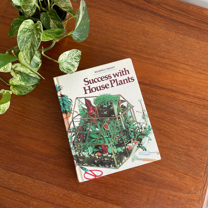 Vintage 70s Success with House Plants Hardcover Book by Reader's Digest