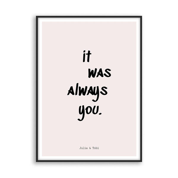 It was always you -  Poster - Cosico