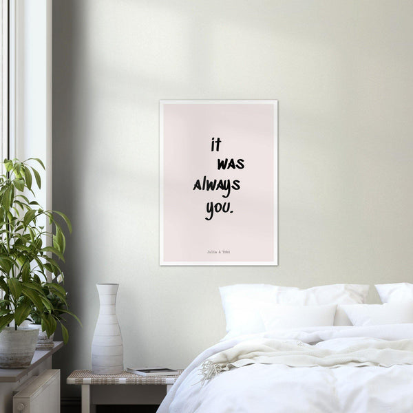 It was always you -  Poster