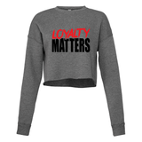 Loyalty Women's Cropped Sweatshirt