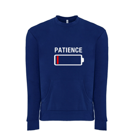 No Patience Front Pocket Sweatshirt (Unisex)