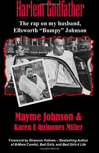 "Harlem Godfather: The Rap on my Husband, Ellsworth ""Bumpy"" Johnson"