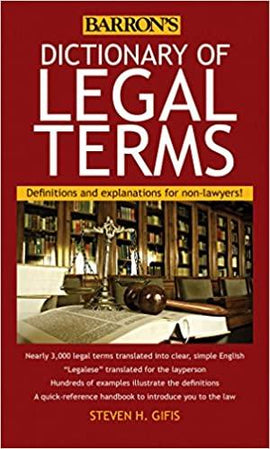 Dictionary of Legal Terms: Definitions and Explanation for Non-Lawyers (5TH ed.)