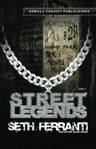 Street Legends, Vol. 1: Seth Ferranti