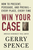 Win Your Case: Spence, Gerry