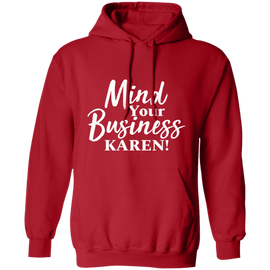 Mind Your Business Karen Unisex Hoodie