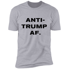 ANTI-TRUMP AS FUCK TEE