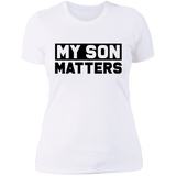 My Son Matters Ladies T-Shirt