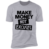 Make Money Not Excuses