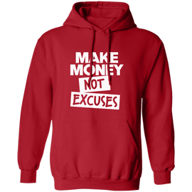 Make Money Not Excuses Unisex Hoodie