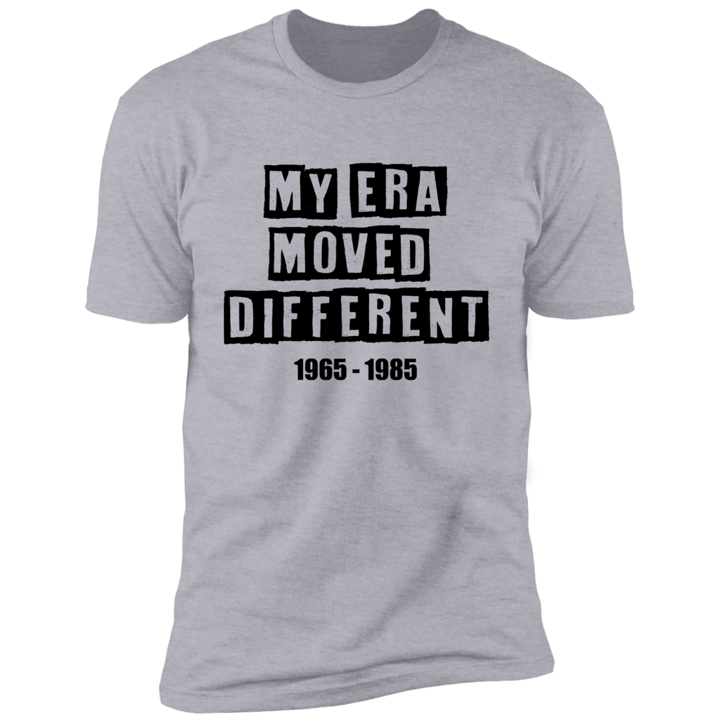 My Era Moved Different T-Shirts