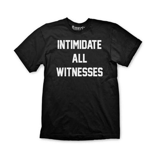 Omerta Brand T-Shirt - Intimidate All Witnesses