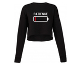 No Patience Women's Cropped Sweatshirt
