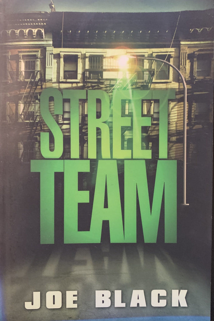Street Team: Black, Joe