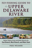 Fly Fishing Guide to the Upper Delaware River by Paul Weamer