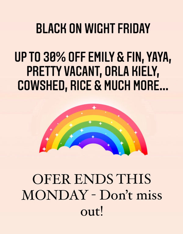 Black Friday discount savings at Bouchic on Emily & Fin, Pretty Vacabt and YaYa clothing, Cowshed Toiletries, Rice melamine products, Orla Kiely kitchenware, home and gardenware and much more on the Isle of Wight
