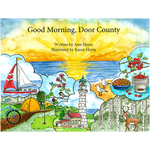 Good Morning, Door County, by Ann Heyse