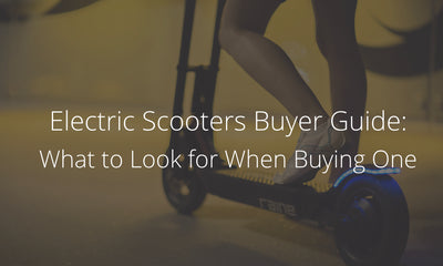 Electric Scooters Buyer Guide: What to Look for When Buying One