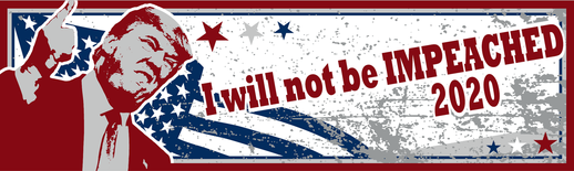 Trump 2020 Sticker: I Will Not Be Impeached!