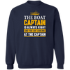 The Captain Is Always Right Men's Sweatshirt