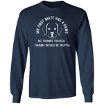 My First Mate Has 4 Paws Men's Long Sleeve