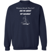 Ask Me About My Sailboat Men's Sweatshirt