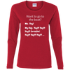 Want To Go To The Boat Women's Long Sleeve