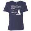 Sailing Retirement Plan Women's T-Shirt