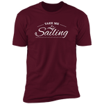 Take Me Sailing Men's T-Shirt