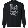 At The Lake Every Hour Is Happy Hour Men's Sweatshirt
