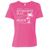 Beach Retirement Plan Women's T-Shirt