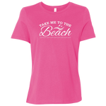 Take Me To The Beach Women's T-Shirt