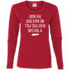 If You Can Read This, Pull Me Back Into the Boat Women's Long Sleeve