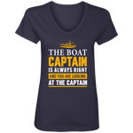 The Captain Is Always Right Women's V-Neck