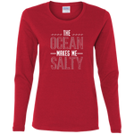 The Ocean Makes Me Salty Women's Long Sleeve