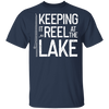 Keeping It Reel At The Lake T-Shirt
