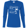 Beach Retirement Plan Women's Long Sleeve