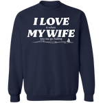 I Love It When My Wife Lets Me Go Sailing Men's Sweatshirt