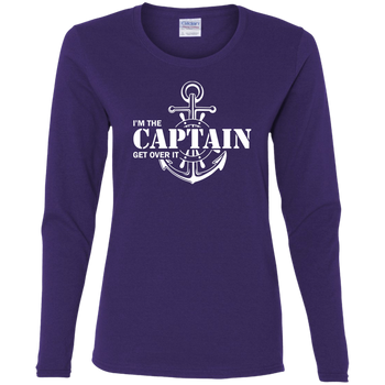 I'm the Captain, Get Over It Women's Long Sleeve