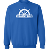 My Boat My Rules Men's Sweatshirt