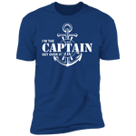 I'm the Captain, Get Over It Men's T-Shirt