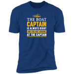 The Captain Is Always Right Men's T-Shirt